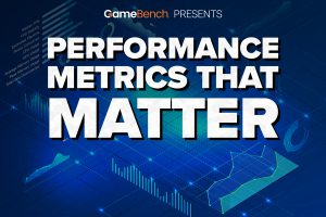 GAME PERFORMANCE METRICS THAT MATTER: GUIDE TO INTERPRETATION AND ACTION