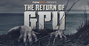 The Return of GPU new