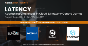Webinar - LATENCY: Addressing the Challenges in Cloud & Network-Centric Games
